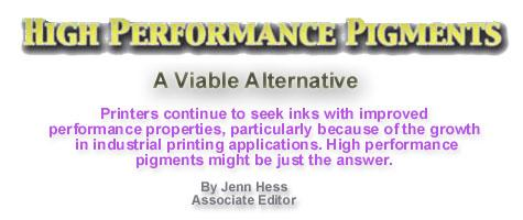 High Performance Pigments: A Viable Alternative