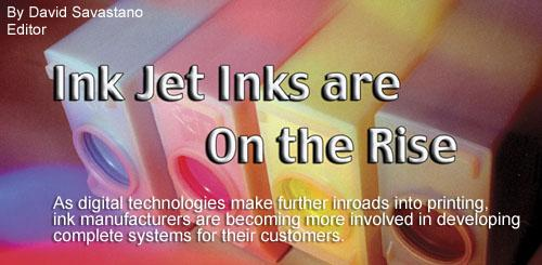 Ink Jet Inks are on the Rise