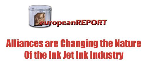 Alliances are Changing the Ink Jet Ink Industry