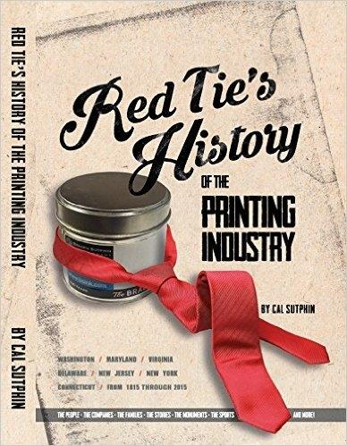 cal-sutphins-red-ties-history-of-the-printing-industry-is-a-labor-of-love